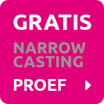 Gratis Narrowcasting Proef